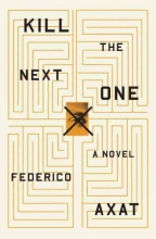 Axat, Federico Kill the Next One