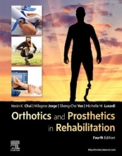 Kevin C, PT, DPT, PhD, GCS, OCS, CEEAA, FAAOMPT Chui,   Milagros, PT, Ed.D. Jorge,   Sheng-Che, PT, PhD Yen,   Michelle M. Lusardi Orthotics and Prosthetics in Rehabilitation