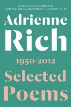 Rich, Adrienne Selected Poems 1950-2012