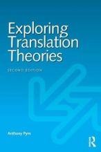 Pym, Anthony Exploring Translation Theories