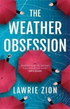 Lawrie Zion The Weather Obsession
