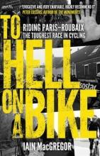 MacGregor, Iain To Hell on a Bike