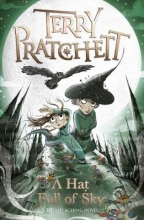 Pratchett,T. Tiffany Aching Hat Full of Sky