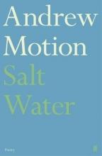 Sir Andrew Motion Salt Water