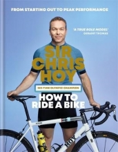 Sir Chris Hoy How to Ride a Bike