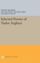 Arghezi, Tudor Selected Poems of Tudor Arghezi