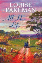 Pakeman, Louise All Her Life