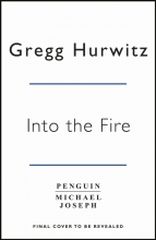 Gregg Hurwitz Into the Fire