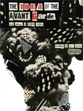Marc James Leger The Idea of the Avant Garde