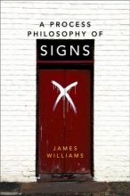 James Williams A Process Philosophy of Signs