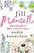 Jill Mansell, Nadia Knows Best