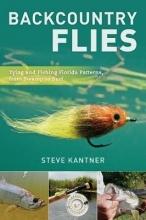 Kantner, Steve Backcountry Flies