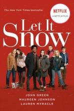 Maureen Green  John    Myracle  Lauren    Johnson, Let It Snow