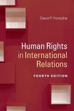Forsythe, David P. Human Rights in International Relations