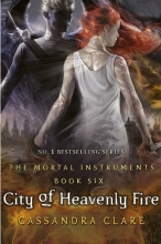 Cassandra,Clare City of Heavenly Fire