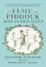 Farjeon, Eleanor Elsie Piddock Skips in Her Sleep