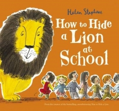 Stephens, Helen How to Hide a Lion at School