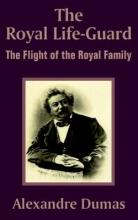 Dumas, Alexandre Royal Life-Guard