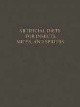 Pritam Singh Artificial Diets for Insects, Mites, and Spiders