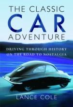 Lance Cole The Classic Car Adventure