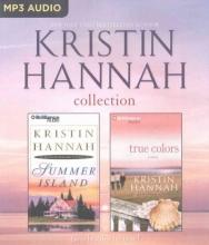 Hannah, Kristin Kristin Hannah Collection