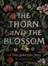 Goss, Theodora The Thorn and the Blossom