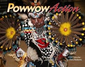 Powwow Action 2016 Calendar