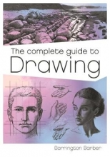 Barber, Barrington Complete Guide to Drawing