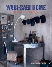 Mark Bailey,   Sally Bailey Wabi-Sabi Home