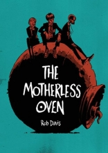 Davis, Rob Motherless Oven