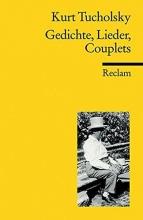 Tucholsky, Kurt Gedichte, Lieder, Couplets