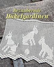 Schöll, Christiane Bezaubernde Häkelgardinen