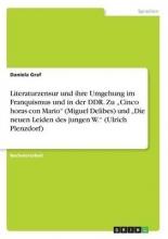 Graf, Daniela Literaturzensur und ihre Umgehung im Franquismus und in der DDR. Zu
