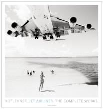 Hoflehner, Josef,   Hoflehner, Jakob Jet Airliner: The Complete Works