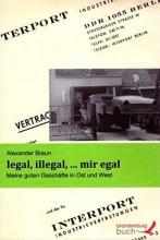 Braun, Alexander legal, illegal, ... mir egal