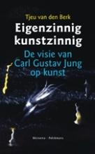 T. van den Berk , Eigenzinnig kunstzinnig