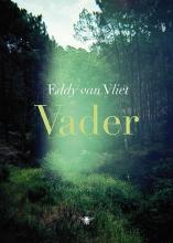Eddy van Vliet Vader