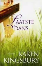 Karen  Kingsbury Laatste dans