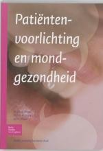 A. Ph. Visser M.A.J. Eijkman  M.P.M.A. Duyx, Patiëntenvoorlichting en mondgezondheid