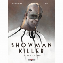 Fructus,,Nicolas/ Jodorowsky Showman Killer Hc01