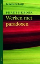 Lenette Schuijt , Werken met paradoxen