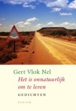 G.  Vlok Nel Het is onnatuurlijk om te leven
