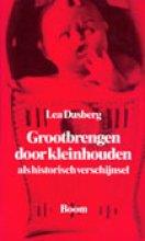 L.  Dasberg Grootbrengen door kleinhouden als historisch verschijnsel