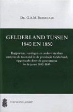 , Gelderland tussen 1840 en 1850