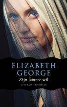 Elizabeth George , Zijn laatste wil