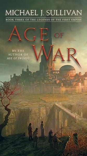 Michael J. Sullivan,Age of War