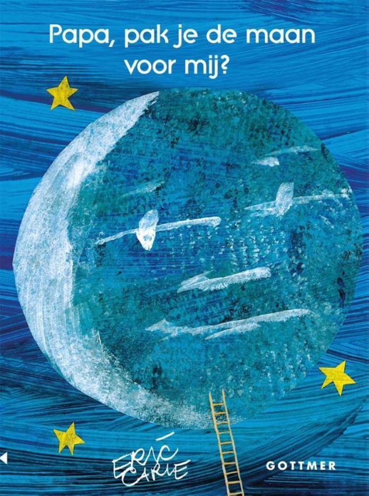 Eric Carle,Papa, pak je de maan voor mij?