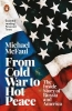 Mcfaul Michael, From Cold War to Hot Peace