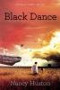 Huston, Nancy, Black Dance