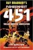 Bradbury, RAY, Ray Bradbury's Fahrenheit 451